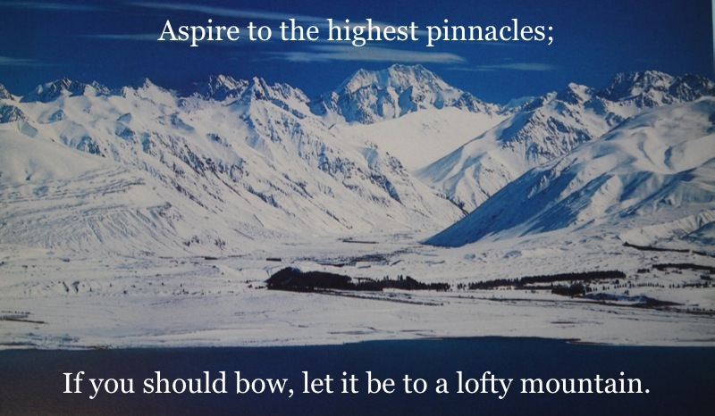 [Image of Aoraki, Aotearoa/NZ's highest mountain, with text of the same proverb embedded.]